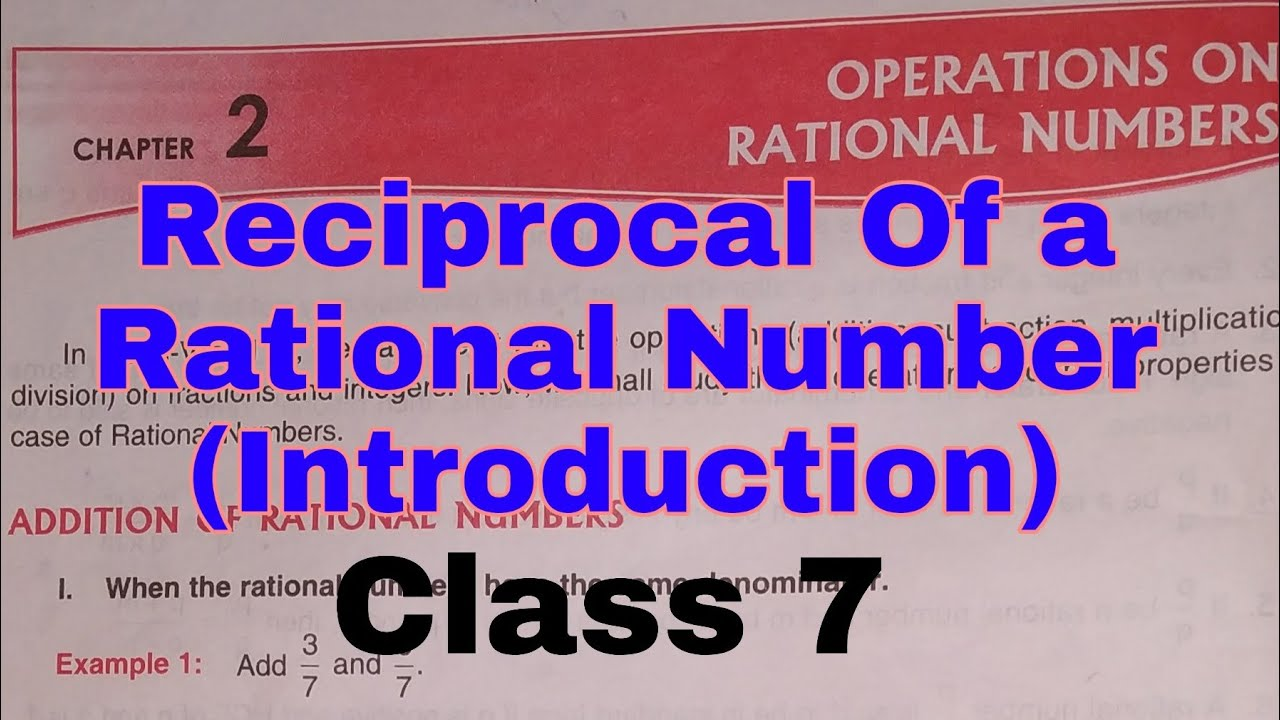 hight resolution of Reciprocal of Rational Numbers   Introduction   CBSE   Chapter 2    Class 7  - YouTube
