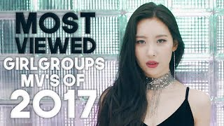 «TOP 50» MOST VIEWED KPOP GIRLGROUPS & FEMALE SOLOIST'S MUSIC VIDEOS OF 2017