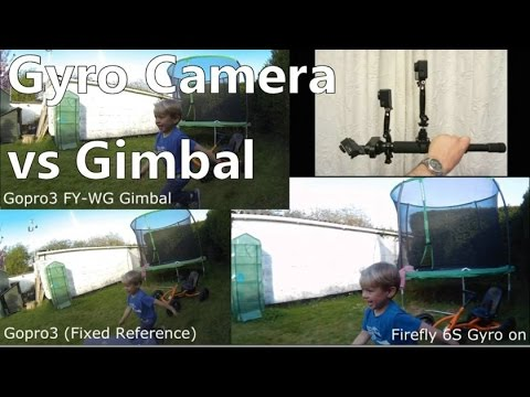 Gyro Action Camera better than a Gimbal  ? Firefly 6S - Feiyu Tech FY-WG Gopro3 1080p 60fps