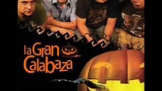 """La Gran Calabaza """"Cumbia Pa"""