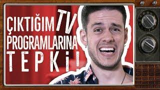 ÇIKTIĞIM TV PROGRAMLARINA TEPKİ!