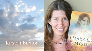 "Hot Thoughts - ""I Married a Mystic"" Kirsten Buxton, ACIM, Non Dual"