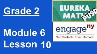 Eureka Math Grade 2 Module 6 Lesson 10