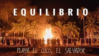 EQUILIBRIO - FESTIVAL - EL CUCO,EL SALVADOR