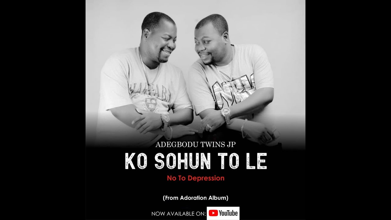 Download Adegbodu Twins - Ko Sohun To Le (Official Video)