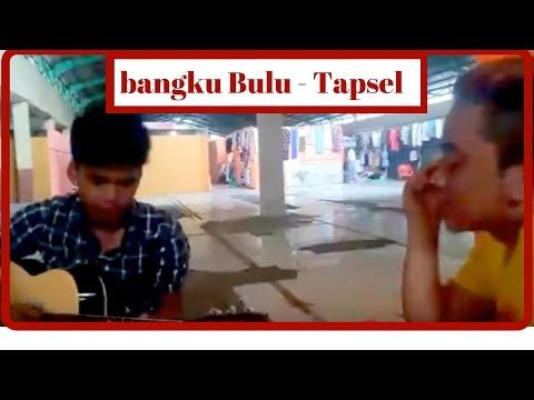bangku Bulu - Lagu Tapsel Terbaru 2017/2018