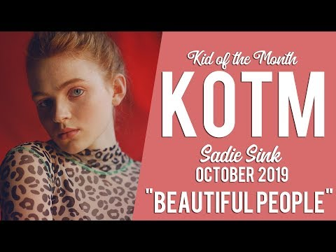 sadie sink  // beautiful people {KOTM October '19}