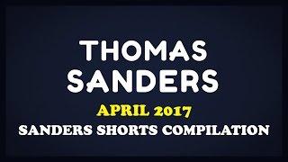 April 2017 SHORTS Compilation!   Thomas Sanders