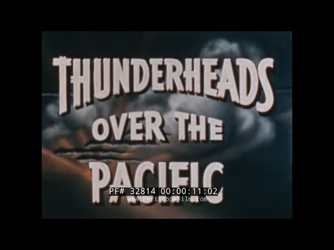 """THUNDERHEADS OVER THE PACIFIC"" PRE-WWII ASIA TRAVELOGUE HONG KONG THAILAND SINGAPORE 32814 from YouTube · Duration:  36 minutes 11 seconds"