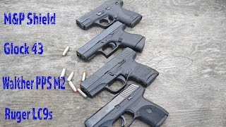 The Ultimate Single Stack Shootout! Lc9s vs Glock 43 vs M&P Shield vs PPS M2