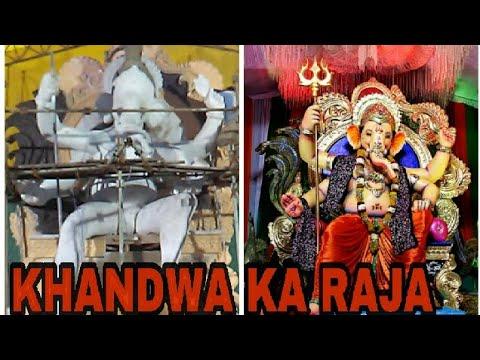 MAKING OF KHANDWA KA RAJA GANPATI 2017  KHANDWACHA RAJA 2K17  