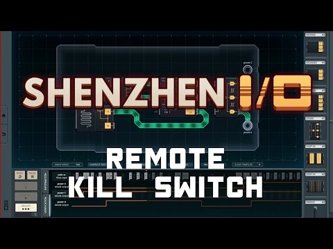 SHENZHEN I/O - Remote Kill Switch - Solution