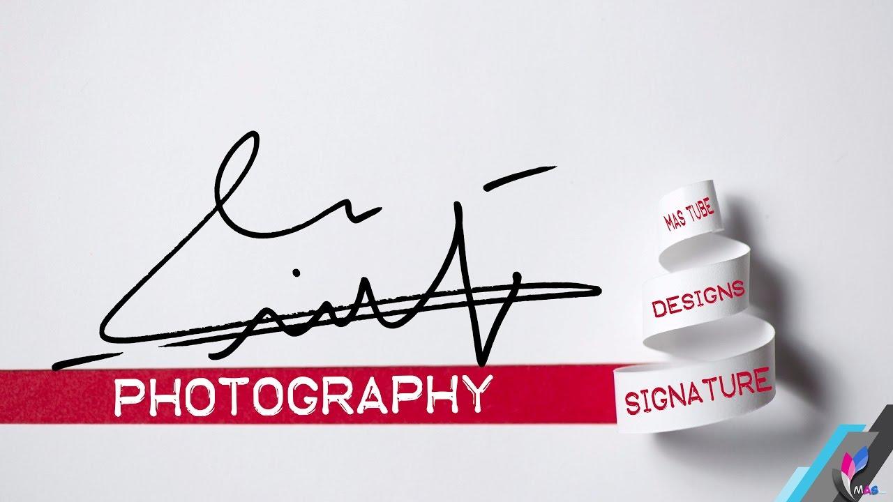 طريقة عمل توقيع شخصي بدقة واحتراف على الفوتوشوب How To Make A Professional Signature In Photoshop Youtube