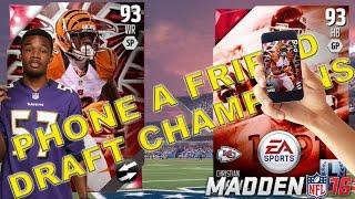 PHONE A FRIEND DRAFT!! - Madden 16 Draft Champions