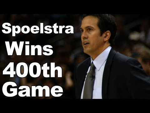 Erik Spoelstra Gets 400th Win as Head Coach!