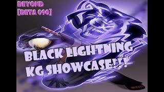 NEW BLACK LIGHTNING KG SHOWCASE!!! UPDATE 090 ROBLOX NRPG- BEYOND