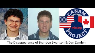 The disappearances of Brandon Swanson & Dan Zamlen from Minnesota are presented.