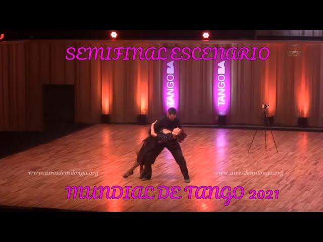 Mundial de tango 2021 World cup SEMIFINAL ESCENARIO Emanuel Casal, Yanina Muzyka, baile de tango