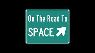 On The Road to Space #0 - Introduction