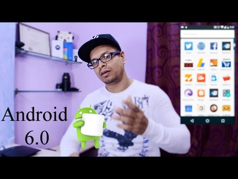 Android 6.0 AKA Marshmallow - Features that you cant miss