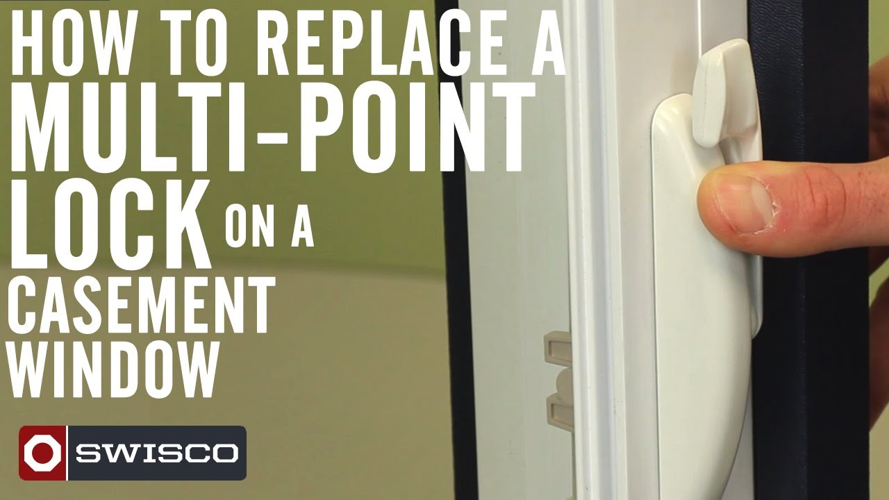 How to replace a multi point lock on a casement window for How to replace a window