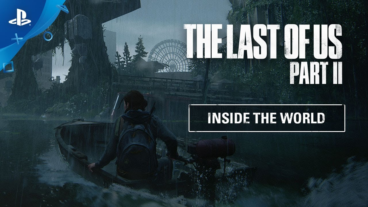 PS4『The Last of Us Part II』#幕後4 世界製作部分