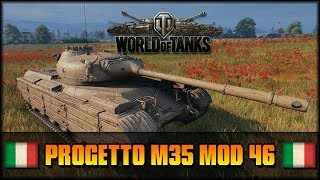 World Of Tanks Progetto M35 Mod 46 Premium Pizza Deutsch Gameplay