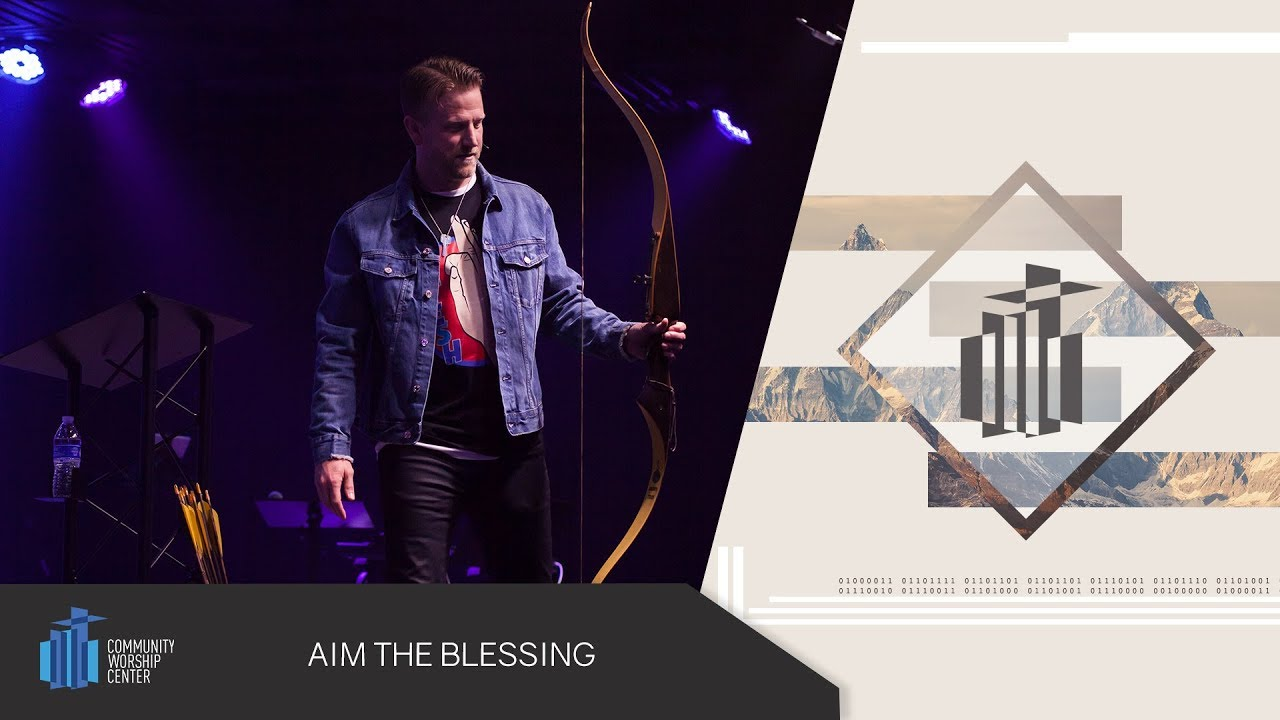 Aim the Blessing