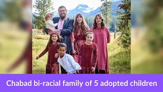 Breaking stereotypes: Chabad bi-racial family of 5 adopted children