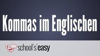 Kommas im Englischen - Wo kommen sie hin?