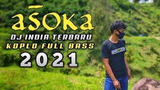Dj India Terbaru Viral di Tik Tok - Dj ASOKA - SAN SANANANA - Full Bass Paling Enak Buat Joget