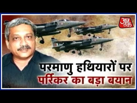Parrikar's personal opinion: Why bind ourselves to 'no first use' nuclear policy?