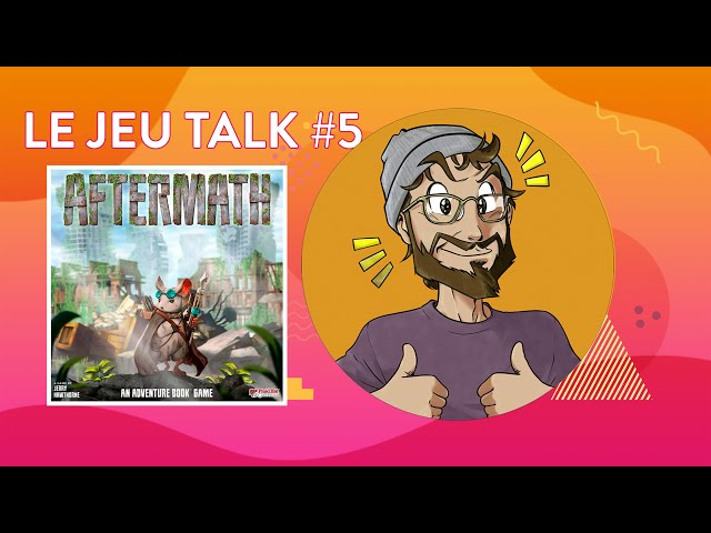 [REVIEW] JEUTALK #6 Aftermath, retour gagnant de Plaid Hat Games !