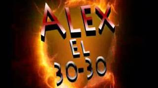 Alex 30-30 Star- Yo Se Lo Que Tu Quieres -TITANNN