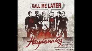 Haydamaky - Please Call Me Later feat. Kamil Bednarek