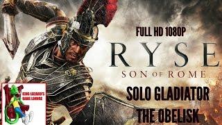 RYSE: SON OF ROME - SOLO GLADIATOR - THE OBELISK
