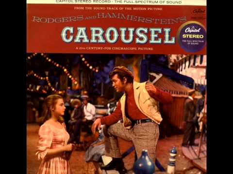 The Carousel Waltz by Rodgers & Hammerstein on 1958 Stereo Capitol LP.