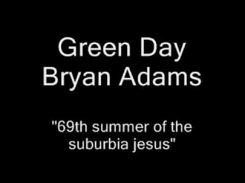 Green day Bryan Adams ''69th summer of the...
