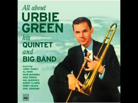 Urbie Green - Runnin' Wild