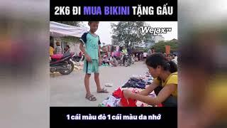 Thanh Niên 2k6 Đi Mua Bikini Tặng Người Yêu | Welax Vn
