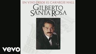 Gilberto Santa Rosa - Obertura (En Vivo Desde El Carnegie Hall Version (Cover Audio))