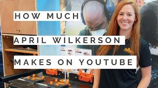 How much does April Wilkerson make on Youtube in 2019