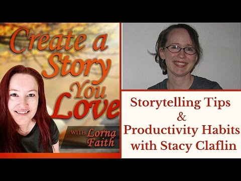 Storytelling Tips & Productivity Habits with Stacy Claflin