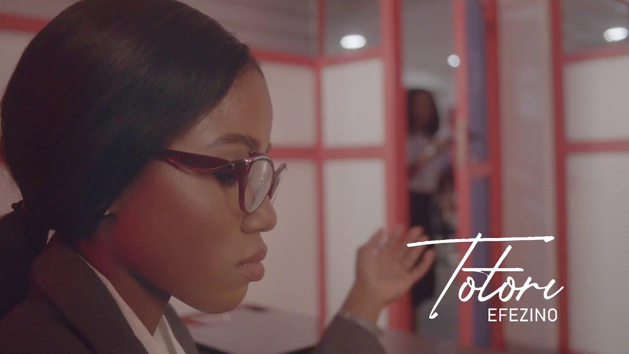Download Totori - Efezino (Official Video)