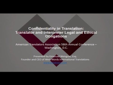 Confidentiality in Translation: Legal and Ethical Requirements and Pitfalls