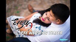 Alpa + Kalka Pre Wedding Teaser | Dhadak - Title Track | Delhi 2018