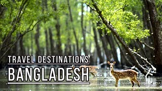 Top 5 Places To Visit In Bangladesh | Beautiful Bangladesh - Raw Beauty Of Nature
