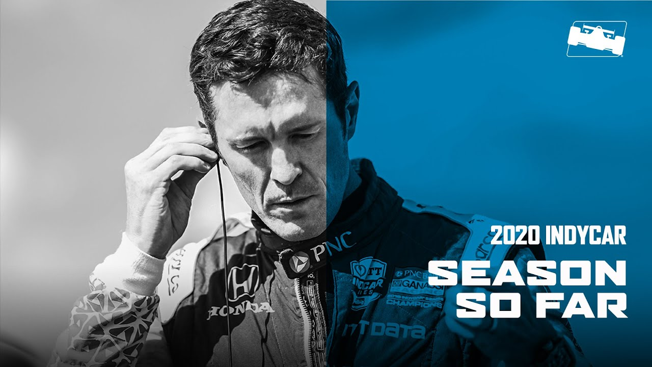 2020 INDYCAR SEASON SO FAR