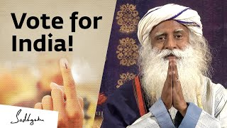 Vote For India! Sadhguru's Message on India's Elections