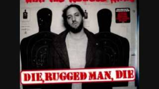 R.A The Rugged Man - A star is born